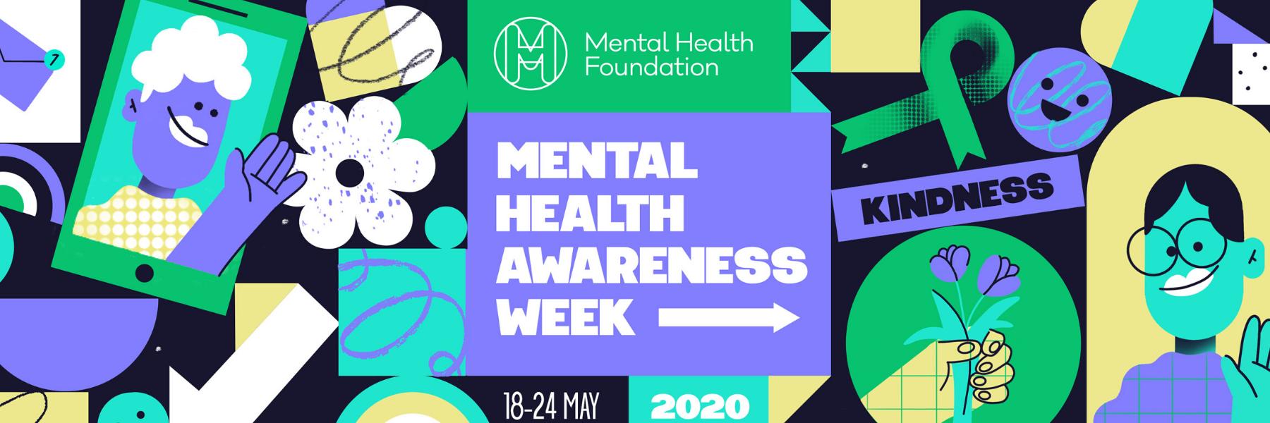 Mental Health Awareness Week (18 – 24th May)